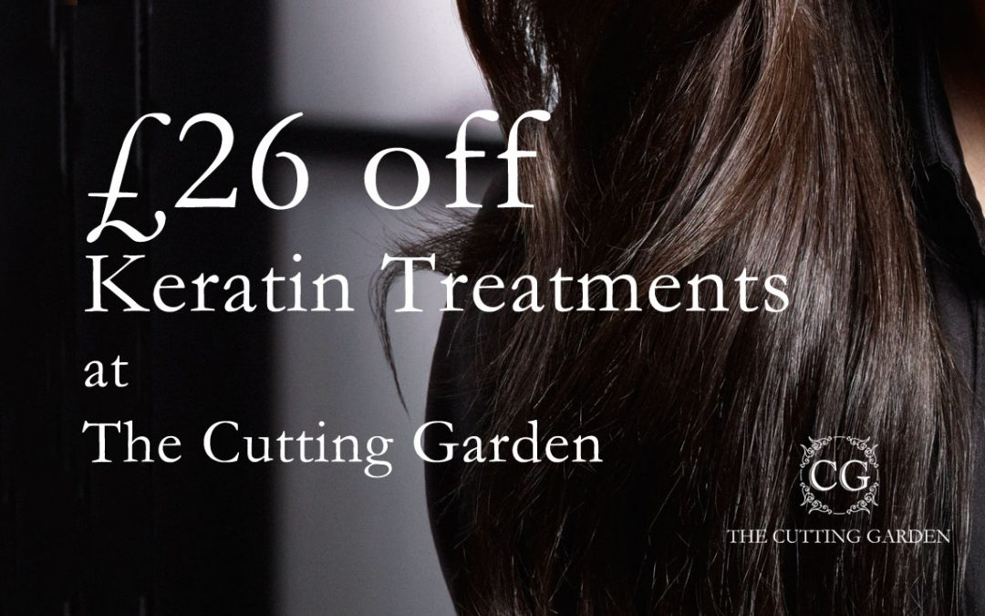 £26 off Keratin Treatments at The Cutting Garden
