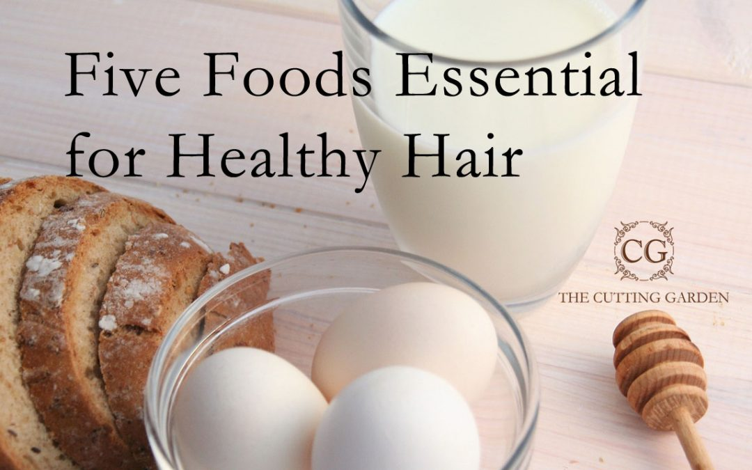 Five Foods Essential for Healthy Hair